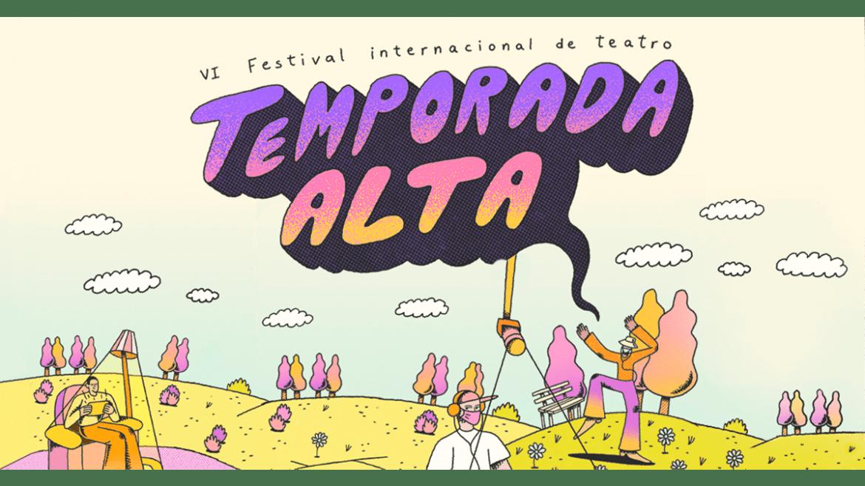 VI Festival Internacional de Teatro TEMPORADA ALTA