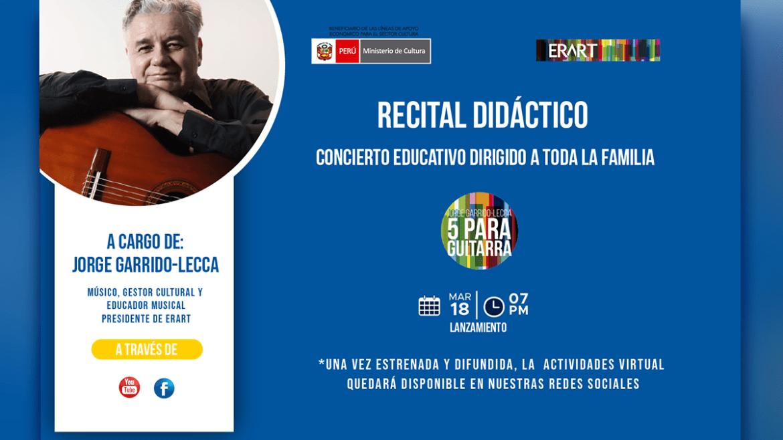 Recital Didáctico de Jorge Garrido – Lecca