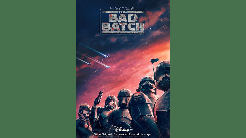 Lanzan trailer y póster de «Star Wars: The Bad Batch»
