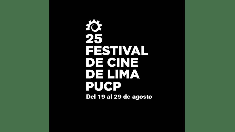 25 Festival de Cine de Lima PUCP se pospone dos semanas
