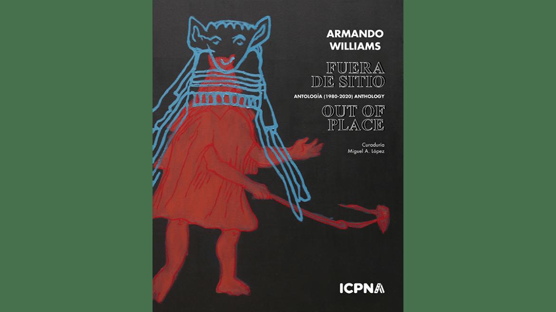 Presentación virtual del libro de arte «Fuera de sitio. Armando Williams antología (1979-2020)»