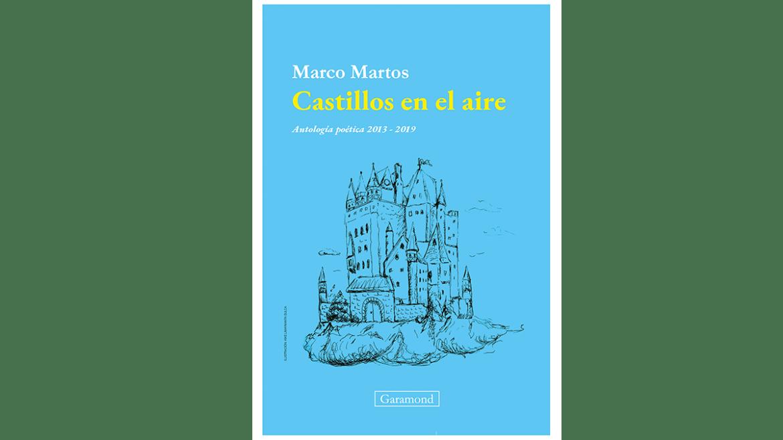 Lanzamiento del libro «Castillos en el aire. Antología poética 2013 – 2019» de Marco Matos