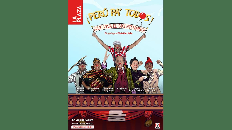 «Perú pa' tod@s», una obra sobre el bicentenario