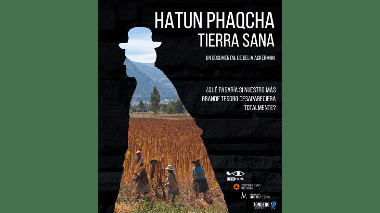 (Reseña) «Hatun Phaqcha, Tierra Sana»: Agrodiversidad en jaque
