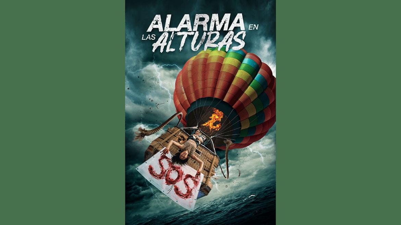 «S.O.S Alarma en las alturas» llega a cines