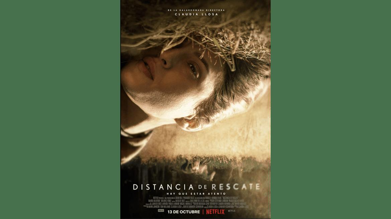 «Distancia de rescate» de la peruana Claudia Llosa se estrenará en Netflix en octubre