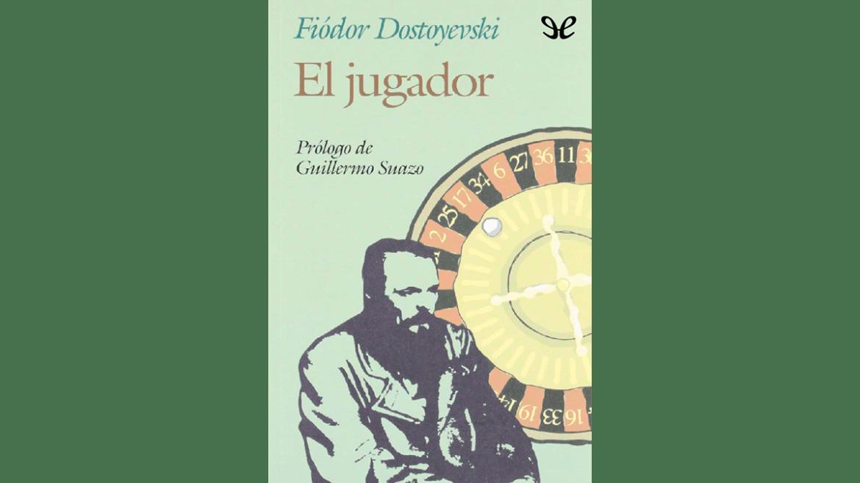 (Reseña) «El jugador» de Fiódor Dostoievski