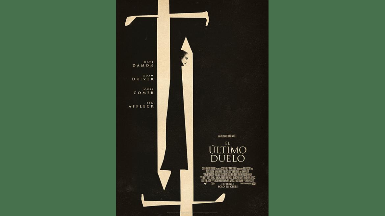 Trailer y pósters de la nueva película de Ridley Scott: «El último duelo»