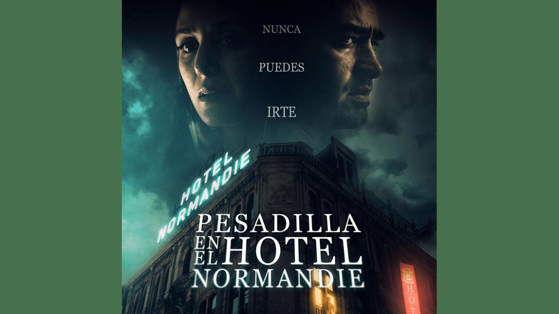 «Pesadilla en el Hotel Normandie» llega a cartelera