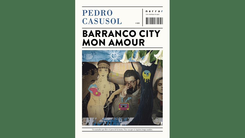Se presentará «Barranco City Mon Amour», de Pedro Casusol, en la librería virtual Buensalvaje
