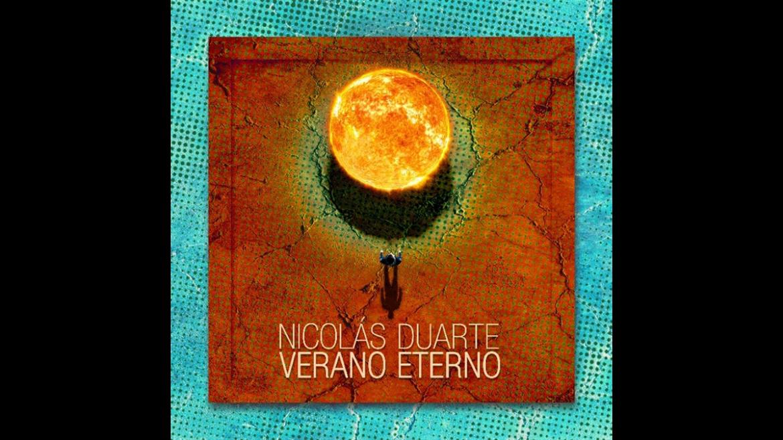 «Verano Eterno», el nuevo single deNicolásDuarte.